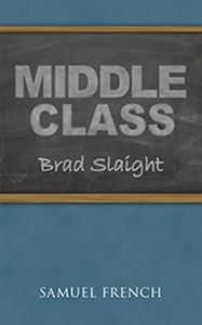 """MIDDLE CLASS"" by Brad Slaight"